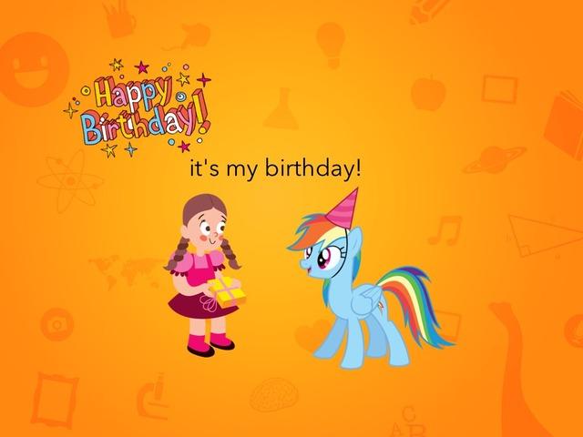It's My Birthday Today! by Idah Rahman