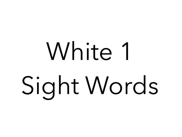 White 1 Sight Words. No 10 by Sonia Landers