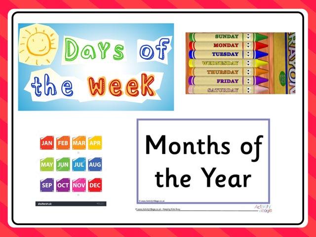 Days Of Week, Months by Carol Smith