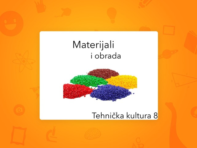 Materijali- tehnička kultura 8 by Sanja