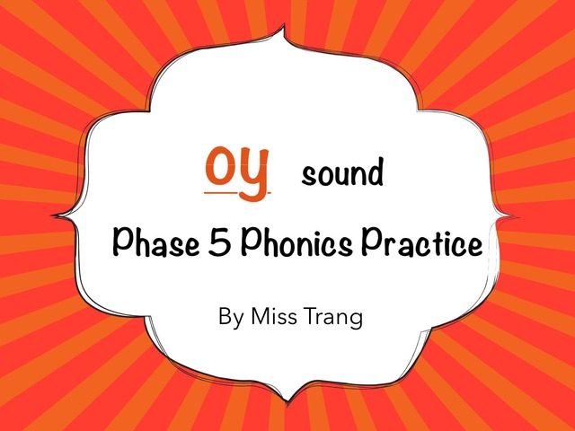 oy Sound Practice  by Trang Quỳnh