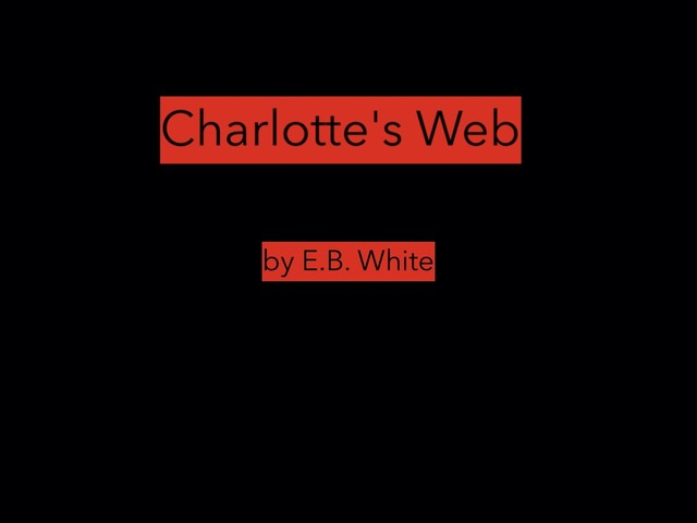 Charlotte's Web CVI Adapted Read Along by Gale O'Brien