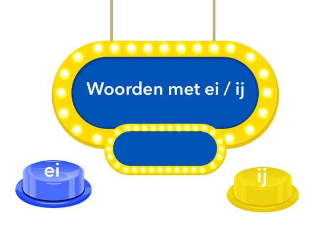 Woorden met ei / ij by Sandra van Elburg