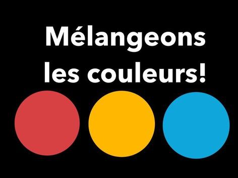 Mélangeons les couleurs ! by Nancy McCall