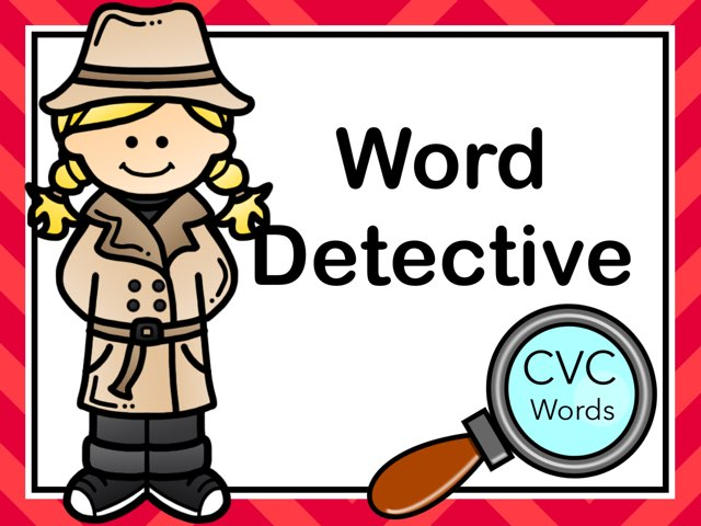 CVC Word Detective  by Jennifer