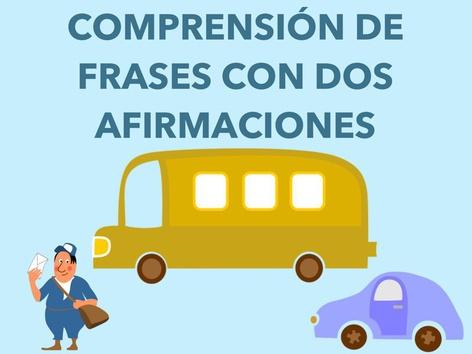 COMPRENSIÓN DE FRASES CON DOS AFIRMACIONES. by Jose Sanchez Ureña