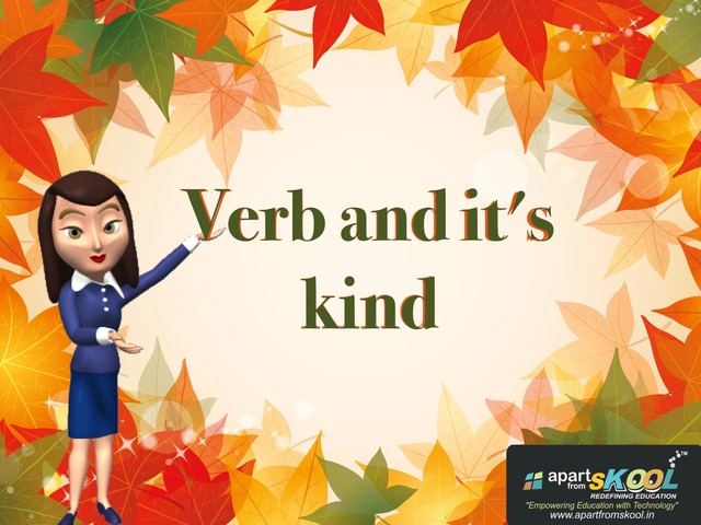 Verbs And Its Kind by TinyTap creator
