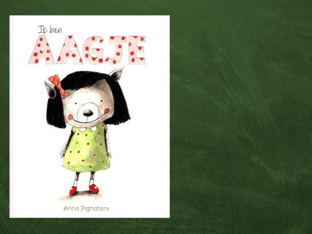 Ik Ben Aagje by Jessica Vantomme