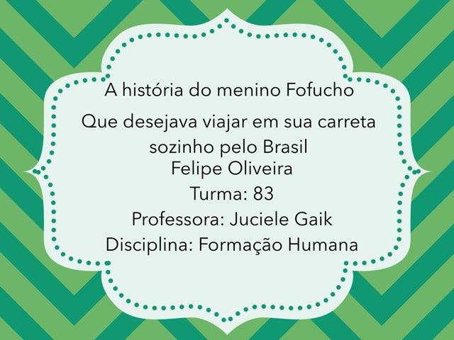 A História De Fofucho by Rede Caminho do Saber