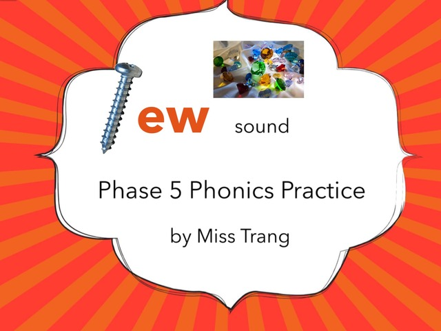 ew Sound Practice  by Trang Quỳnh