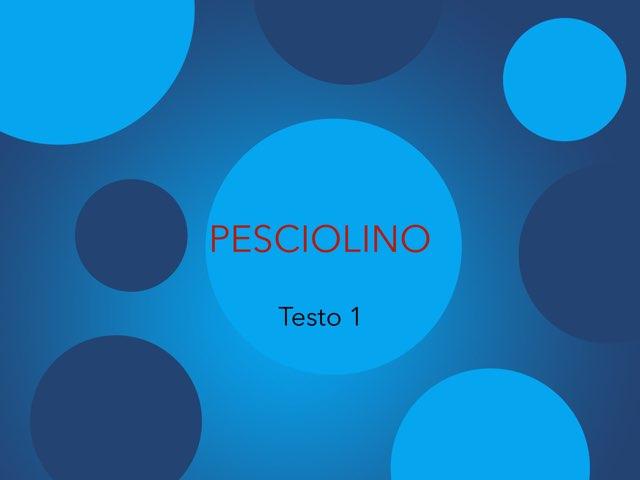 Pesciolino 1 by Ross Beltrame
