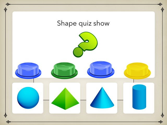Shapes Quiz by Ethan Hanks