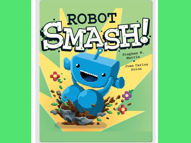 Robot Smash by Brian Alejandro Gil