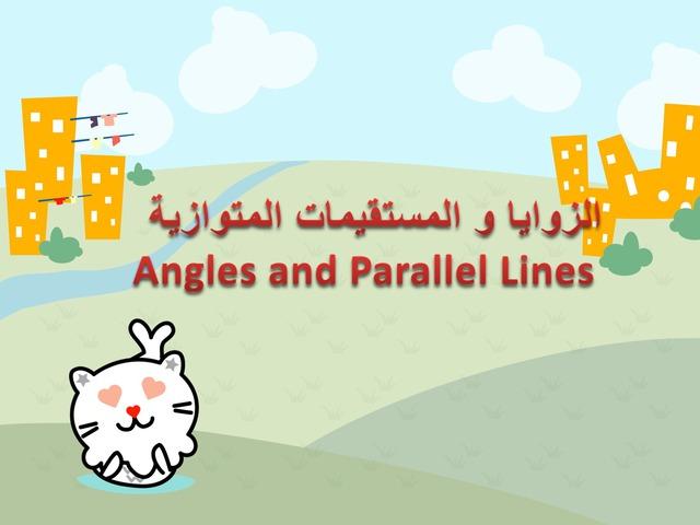 الزوايا والمستقيمات by Alyaa Salman