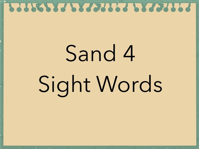 Sand 4 Sight words. No 39 by Sonia Landers