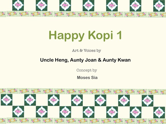 Happy Kopi 1 by Moses Sia