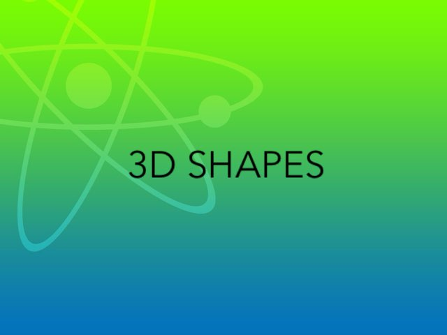 3D Shapes by Kimberly Lamoureux