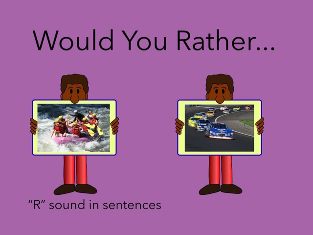 Would You Rather: R In Sentences  by Carol Smith