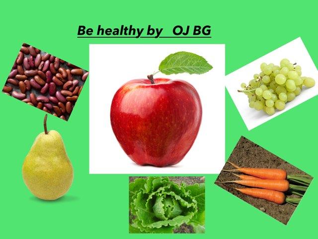 Healthy By OJ BG by Barnston Primary