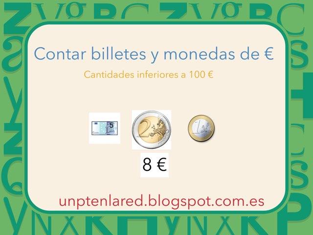 Contar Billetes Y Monedas De € (1, 2, 5, 10 Y 20 €) by Jose Sanchez Ureña