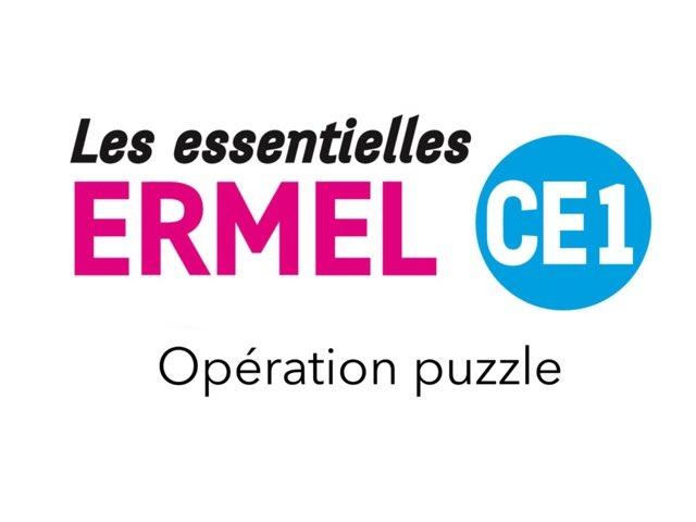 Operation Puzzle Les Essentielles ERMEL CE1 by Fabien EMPRIN