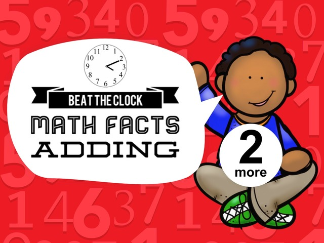 Beat The Clock - Adding 2 by Ellen Weber