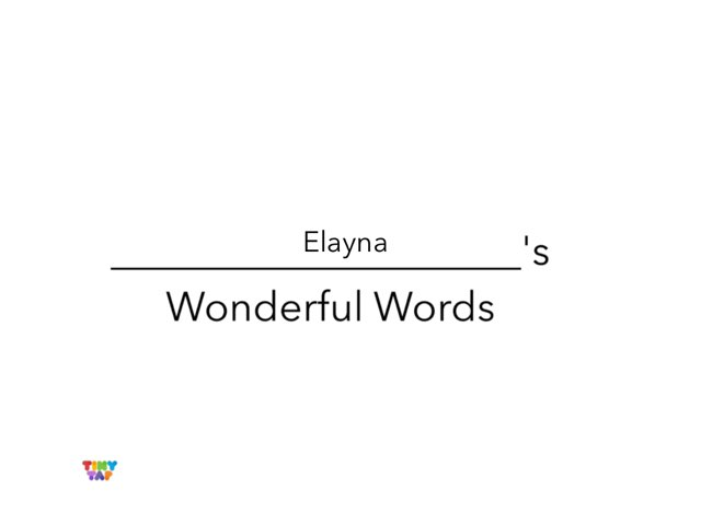 Elayna's Wonderful Words by Erin Moody