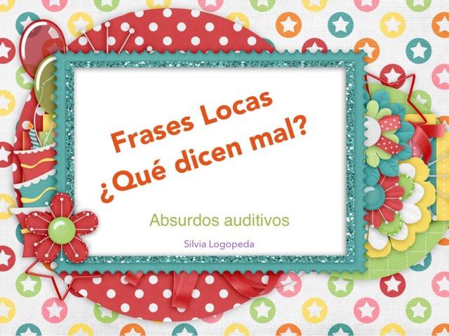 ¿Qué Dicen Mal? Absurdos Auditivos(Corto) by Silvia Romanillos