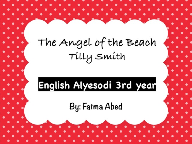 The Angel of the Beach by פאטמה עאבד