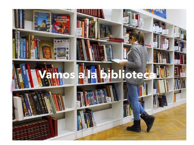 Vamos a la Biblioteca by Orientación Araujo