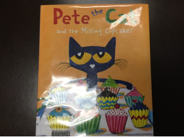 Pete The Cate And The Missing Cupcakes by Kimberly Vestal