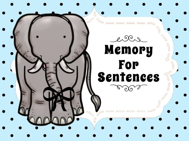 Memory For Sentences by Ellen Weber