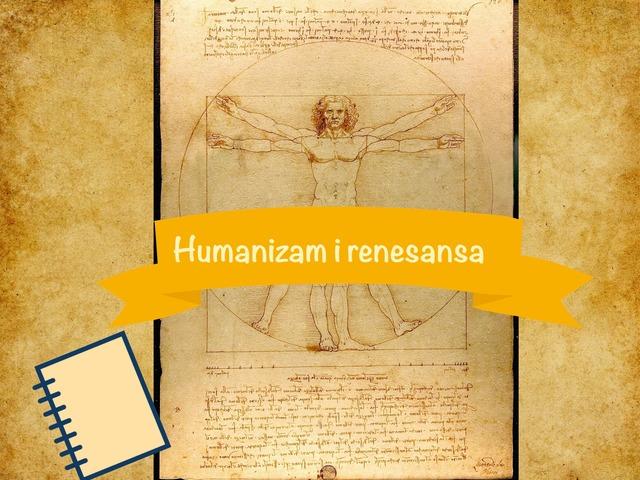 Humanizam i renesansa, 6. razred by Sonja Perković
