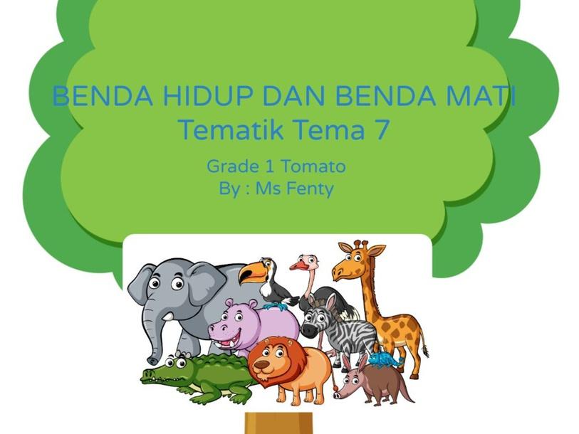 BENDA HIDUP DAN BENDA MATI by Fenty Windyanurkarina