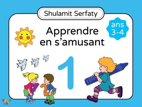 Apprendre en s'amusant, 3-4 (1) by Shulamit Serfaty