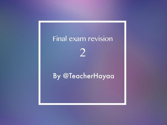 Short Final Revision  by Haya Althawadi