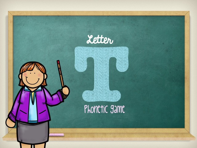 Letter T. Phonetic Game by Lau Pech