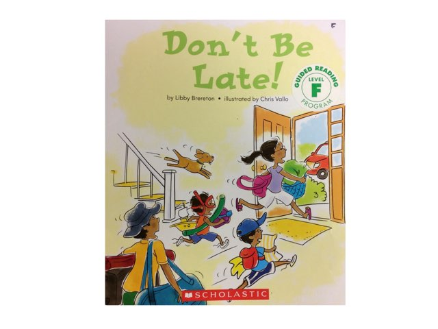 Don't Be Late by iat hcpss
