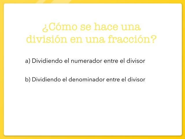 Fracciones Como División/ Números Mixtos by ALEX CERVERO MARTÍNEZ