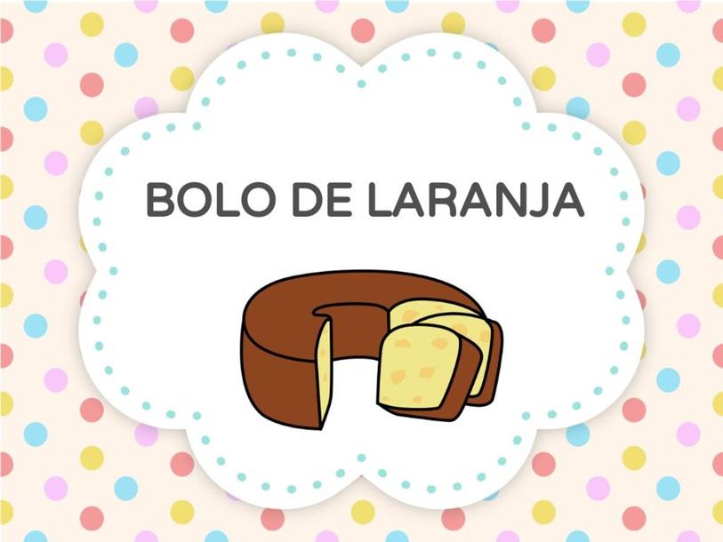BOLO DE LARANJA by Tobrincando Ufrj