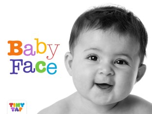 Baby Face by Tiny Tap