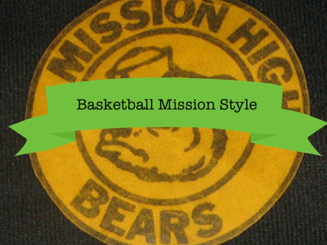 Basketball Mission High by Mission High-SF