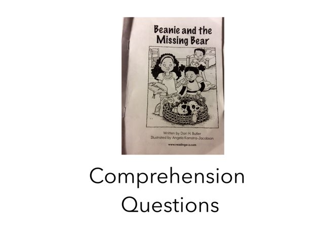 Beanie And The Missing Bear Comp Questions by Chanel Sanchez