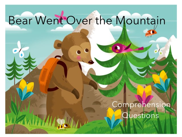 Bear Went Over the Mountain: Comp. Quest.  by Anna Ray