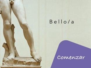 Bello/a by Mariana Capurro