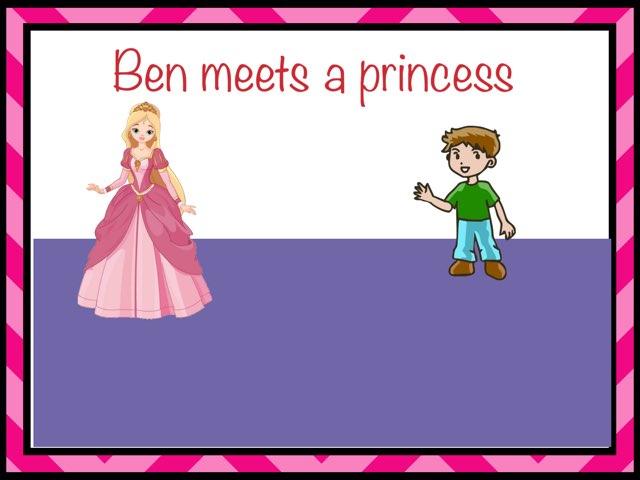 Ben Meets A Princess by Taylor Novalss
