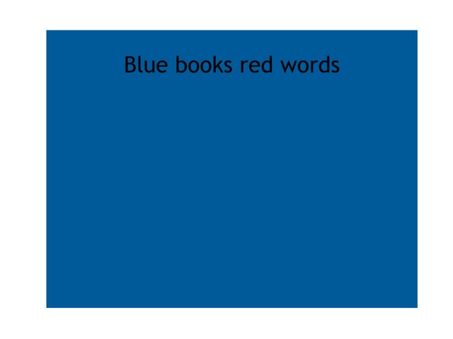 Blue Books Red Words  by Heather Cooper