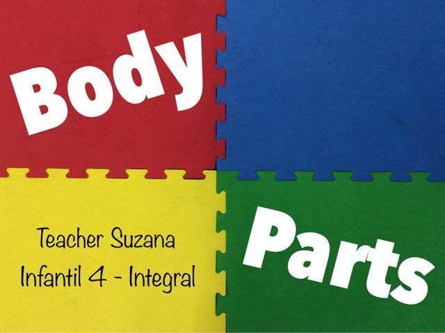 Body Parts - Infantil 4 by Inglês Uirapuru