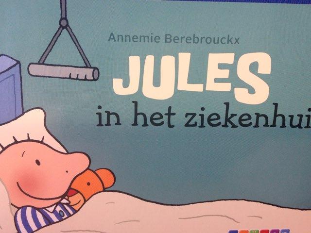 Boekje Jules In Het Ziekenhuis by Wilma DeVente