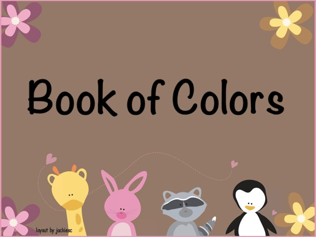 Book Of Colors -Debby by Debby Cynthiana